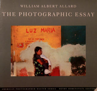 The Photographic Essay: William Albert Allard