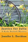 Justice for Julia (Kody Burkoff Series, #2)