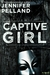 Captive Girl by Jennifer Pelland