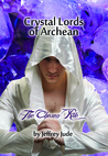 The Chesen Rite (Crystal Lords of Archean, #1)