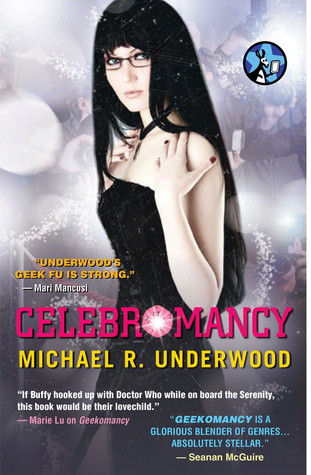 Celebromancy (Ree Reyes #2)  - Michael R. Underwood