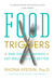 Food Triggers: End Your Cravings, Eat Well and Live Better