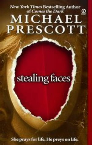 Stealing Faces by Michael Prescott