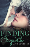 Finding Elizabeth by Louise Forster