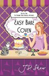 Easy Bake Coven:  Book One of The Vivienne Finch Magical Mysteries (Volume 1)