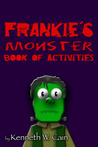 Frankie's Monster Book of Activities
