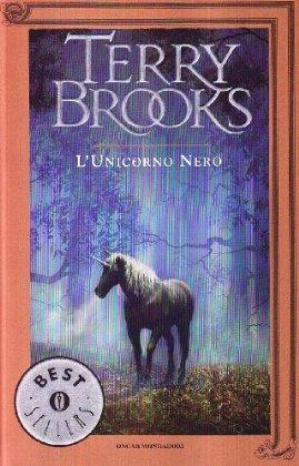 L'unicorno nero by Terry Brooks
