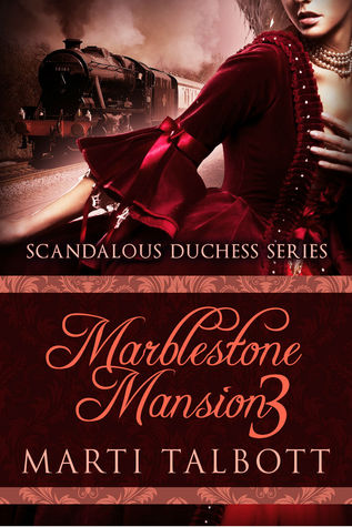 Marblestone Mansion, Book 3 by Marti Talbott