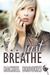 Just Breathe (Breathe, #1)