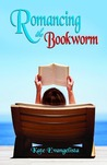 Romancing the Bookworm