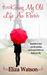 Kissing My Old Life Au Revoir by Eliza Watson