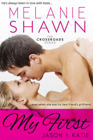 My First - Jason & Katie (The Crossroads Series, #1)