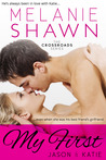My First - Jason & Katie by Melanie Shawn