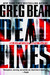 Dead Lines: A Novel of Life . . . After Death