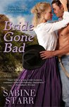 Bride Gone Bad (Gone Bad, #3)