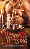Moon Burning (Children of the Moon, #3)