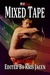 Mixed Tape Series Volume #1