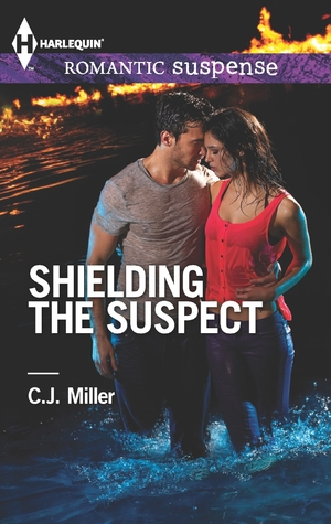 Shielding the Suspect by C.J.  Miller