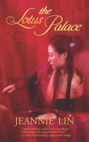 Review: The Lotus Palace by Jeannie Lin