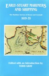 Early Stuart Mariners and Shipping: The Maritime Surveys of Devon and Cornwall 1619-35