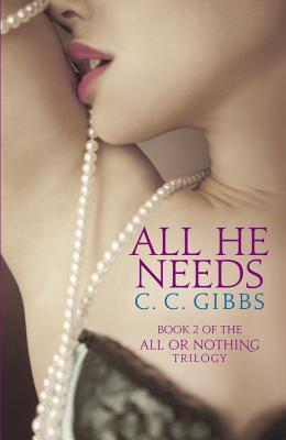 All He Needs (All Or Nothing, #2)