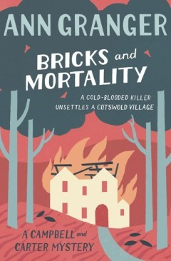 Bricks and Mortality - Ann Granger
