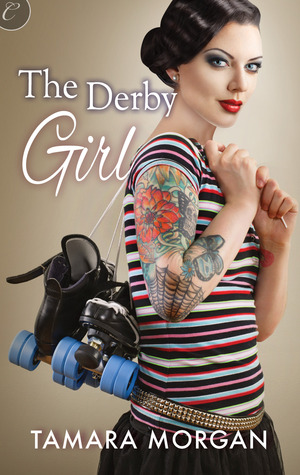 The Derby Girl (Getting Physical, #2)