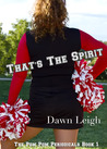 That's The Spirit by Dawn Leigh