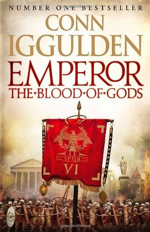 The Blood of Gods (Emperor #5) - Conn Iggulden