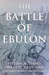 The Battle of Ebulon by Shane Porteous