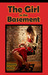The Girl in the Basement by Dianne Bates