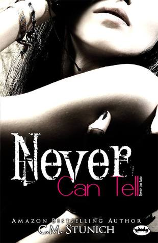 Never Can Tell (Never Too Late, #1)