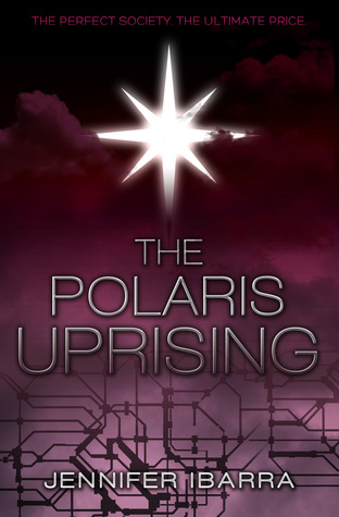 The Polaris Uprising by Jennifer Ibarra