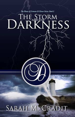 The Storm and the Darkness (House of Crimson and Clover #2)