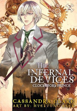 Clockwork Prince (The Infernal Devices: Manga, #2)