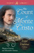 The Count of Monte Cristo: The Wild and Wanton Edition V1