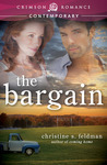 The Bargain by Christine S. Feldman
