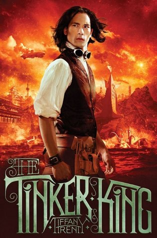 The Tinker King (The Unnaturalists #2)