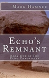 Echo's Remnant by Mark Hamner