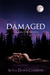 Damaged: A Zara Lain Novell...