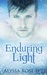 Enduring Light by Alyssa Rose Ivy