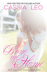 Bring Me Home (Shattered Hearts #3)