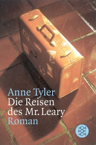 Die Reisen des Mr. Leary: Roman