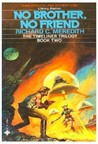 No Brother, No Friend (The Timeliner Trilogy, Bk. 2)