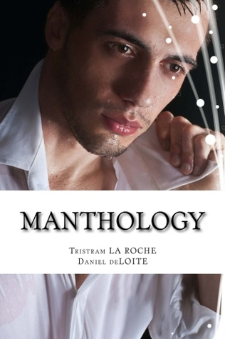 MANTHOLOGY by Tristram La Roche
