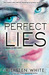 Perfect Lies (Mind Games, #2)