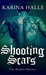 Shooting Scars (The Artists...
