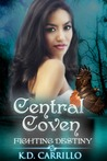 Fighting Destiny (Central Coven, #1)