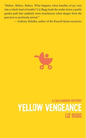 Yellow Vengeance by Liz Bugg