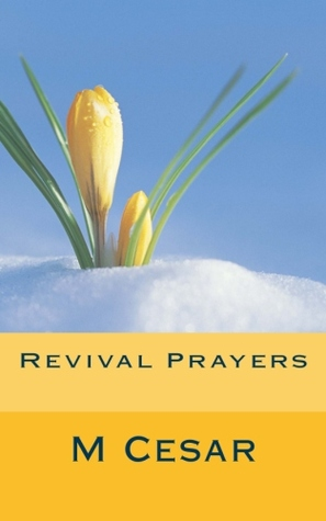 Revival Prayers by Cesar